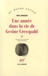 Une année dans la vie de Gesine Cresspahl. Volume 4, Juin 1968-août 1968