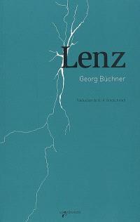 Lenz. Suivi de Fantaisie reproductive : étude sur les sources de Lenz. Herr L. : notes de J.-F. Oberlin sur J.M.R. Lenz