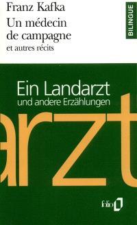 Un médecin de campagne et autres récits = Ein Landartz und andere Erzählungen