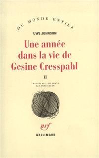 Une année dans la vie de Gesine Cresspahl. Volume 2, 20 décembre 1967-19 avril 1968