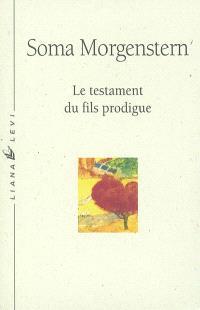 Etincelles dans l'abîme. Volume 3, Le testament du fils prodigue