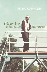Goethe et un de ses admirateurs