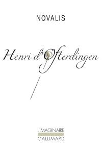 Henri d'Ofterdingen : un roman
