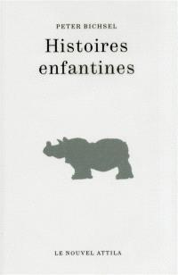 Histoires enfantines; Kindergeschichten; Suivi de Questions enfantines