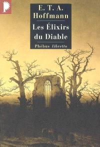 Intégrale des contes et récits, Les élixirs du diable : papiers laissés à sa mort par le frère Médard, capucin