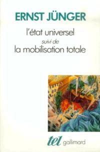 L'Etat universel; La mobilisation totale