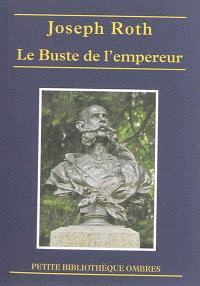 Le buste de l'empereur; Le triomphe de la beauté; Le marchand de corail