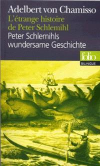 Peter Schlemihls wundersame Geschichte = L'Etrange histoire de Peter Schlemihl