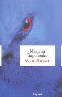 Qui est Martha ?