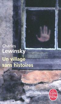 Un village sans histoires