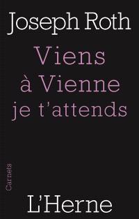 Viens à Vienne, je t'attends