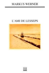 L'ami de Lesseps