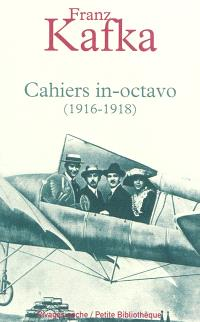 Cahiers in-octavo : 1916-1918