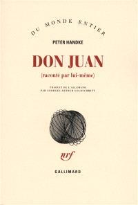 Don Juan (raconté par lui-même)