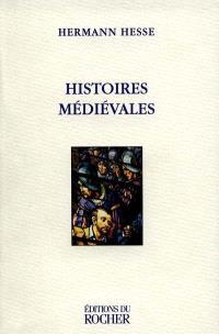 Histoires médiévales