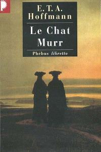 Intégrale des contes et récits, Le chat Murr