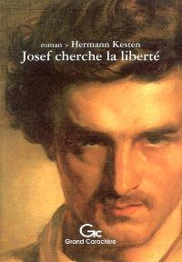 Josef cherche la liberté