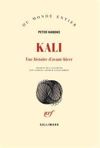 Kali : une histoire d'avant-hiver
