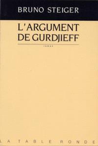 L'Argument de Gurdjieff
