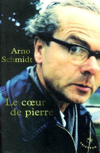 Le coeur de Pierre : roman historique de l'an de grâce 1954