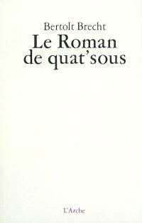 Le roman de quat' sous