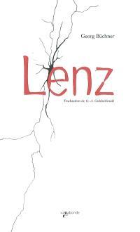 Lenz. Suivi de Fantaisie reproductive : étude sur les sources de Lenz. Herr L. : notes de J. F. Oberlin sur J. M. R. Lenz