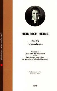 Les nuits florentines; Précédé de Le rabbin de Bacharach; Précédé de Les mémoires de M. de Schnabéléwopski