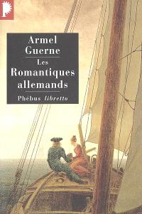 Les romantiques allemands
