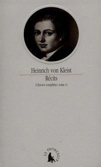 Oeuvres complètes. Volume 2, Récits