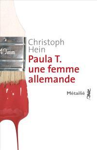 Paula T : une femme allemande