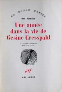 Une année dans la vie de Gesine Cresspahl. Volume 1, 20 août 1967-19 décembre 1967