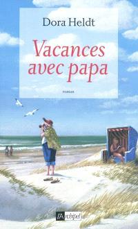 Vacances avec papa