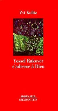 Yossel Rakover s'adresse à Dieu