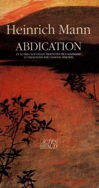 Abdication : et autres nouvelles
