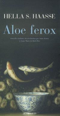 Aloe ferox : et autres nouvelles