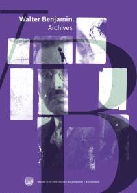 Archives Walter Benjamin : images, textes et signes
