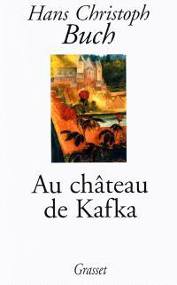 Au château de Kafka