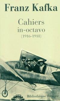 Cahiers in-octavo (1916-1918)