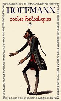 Contes fantastiques. Volume 3