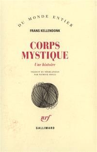 Corps mystique : une histoire