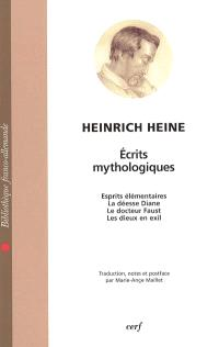 Ecrits mythologiques