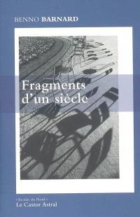 Fragments d'un siècle : une autobiographie généalogique