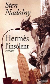 Hermès, l'insolent
