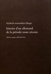 Histoire d'un Allemand de la période toute récente