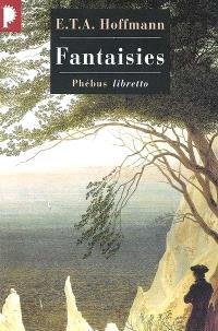Intégrale des contes et récits. Volume 2, Fantaisies dans la manière de Callot