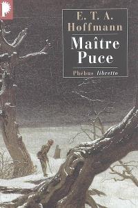 Intégrale des contes et récits, Maître Puce : conte en sept aventures survenues à deux amis