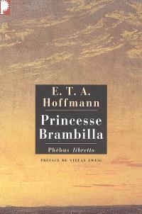 Intégrale des contes et récits, Princesse Brambilla : capriccio dans la manière de Callot