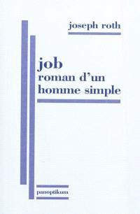 Job : roman d'un homme simple