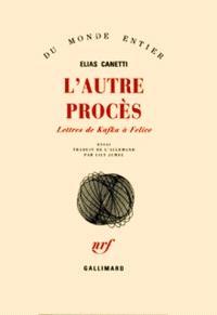 L'autre Procès : lettres de Kafka à Felice