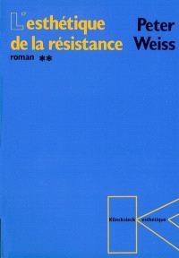 L'esthétique de la résistance. Volume 2